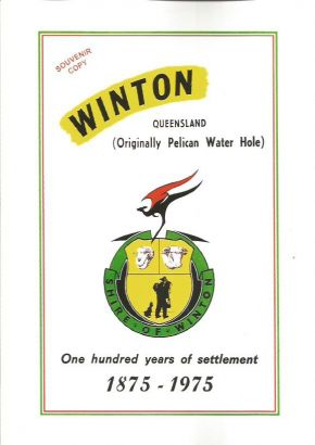 Winton Queensland -(Originally Pelican Water Hole) 1875-1975